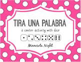 Tira una plabara: A Spanish Center Activity