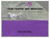 Tired Teacher Self-Reflection {Self Care Survey}
