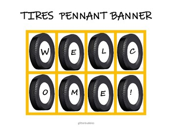 Tires Welcome Pennant Banner