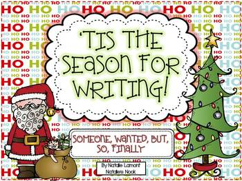 Tis The Season For Writing {Someone, Wanted, But, So, Finally}