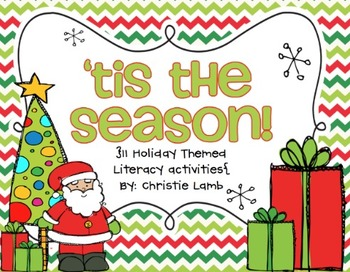 Tis the Season- 11 Holiday Themed Literacy centers and activities