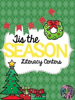 Tis the Season: Literacy Centers