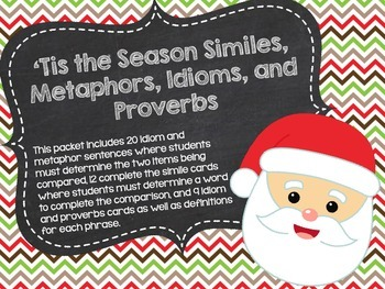 'Tis the Season Similes, Metaphors, Idioms, and Proverbs