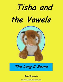 Tisha and the Vowels - Long A Sound