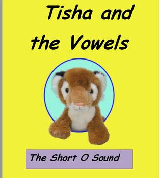 Tisha and the Vowels Short O Sound