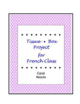 Tissue * Box Project For French Class