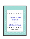Tissue * Box Project For Italian Class