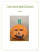 Tissue Paper Jack-O-Lantern:October/Halloween Art Activity