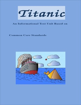 Titanic: An ELA Common Core aligned unit