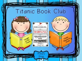 Titanic Book Club - Fiction and Non-Fiction for the Primar