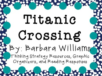 Titanic Crossing by Barbara Williams: Character, Plot, Setting