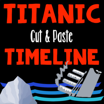 Titanic Cut and Paste Timeline
