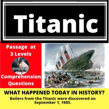Titanic: Differentiated Reading Passage, September 1