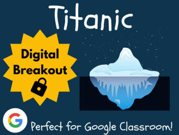 Titanic - Digital Breakout! (Escape Room, Scavenger Hunt)