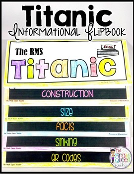 A Titanic Informational Flipbook for Guided Reading and So