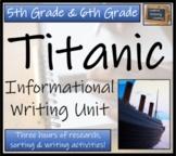 Titanic - Informational Text Writing Activity