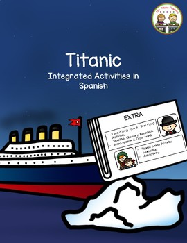 Titanic Integrated Activities in Spanish