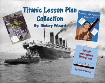 Titanic Lesson Plan Collection