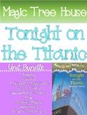 Titanic: MTH Tonight on Titanic Unit Bundle
