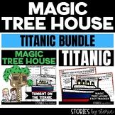 Titanic Magic Tree House Bundle