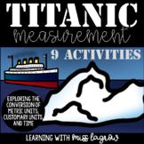 Titanic Math Measurement Converting Metric Units, Customar