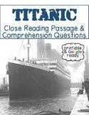 Titanic Nonfiction Close Reading Comprehension Passage and Questions