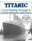 Titanic Nonfiction Close Reading Comprehension Passage and Questions
