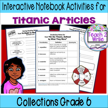 Titanic Nonfiction ELA Collections 3 Gr. 6  Interactive Notebook Activities