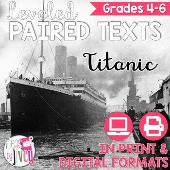 Paired Texts / Paired Passages: Titanic Grades 4-6 by ideas
