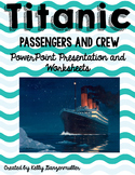 Titanic Passengers and Crew PowerPoint & comprehension lesson