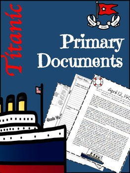 Titanic Lesson Primary Documents