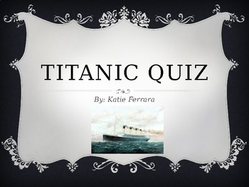 Titanic Quiz