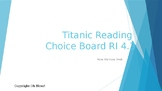 Titanic Reading Choice Board  RI 4.3