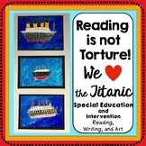 Back to School! Titanic Guided Reading, Writing, Art for Special Education