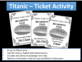 Titanic Ticket Activity - with real names of passengers and crew