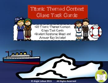 Titanic Task Cards: Context Clues (Common Core & TEK Aligned)