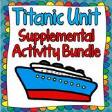Titanic Unit & Lesson Plan Activities
