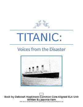 Titanic: Voices from the Disaster ELA Common Core Aligned Unit