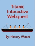 Titanic Interactive Webquest