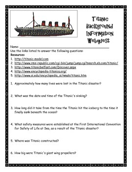 Titanic Webquest-Science, Technology, Engineering, and Research Activity