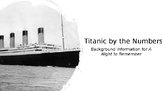 """Titanic by the Numbers """"A Night to Remember"""""""