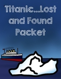 Titanic Lost and Found Activity Packet
