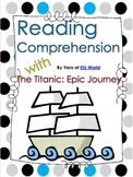 Titanic: An Epic Journey {Reading Comprehension Worksheet}