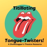 Titillating Tongue Twisters