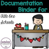 Title 1 Schools Documentation Binder