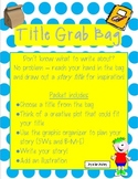 """Title Grab Bag"" Imaginative Writing Activity"