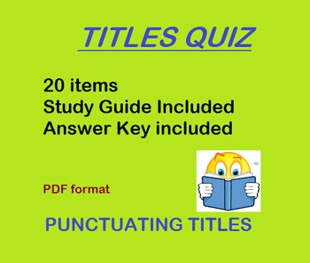 Titles Quiz / Test (20 items) with Study Guide