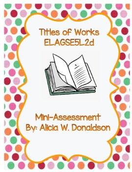 Titles of Works: Snapshot Assessment