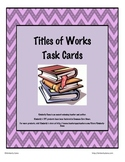 Titles of Works Task Cards