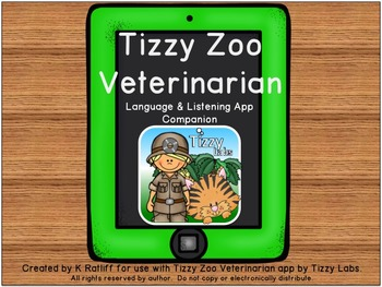 Tizzy Zoo Veterinarian: Language and Listening App Companion